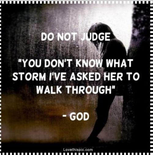 Religious Quotes Beauteous Do Not Judge Quotes Religious Quote Dark Religious Quotes Broken