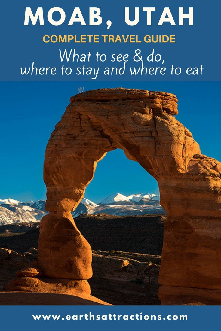 your complete travel guide to moab, utah | travel - must visit