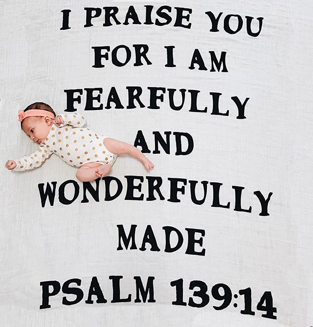 Fearfully And Wonderfully Made. What A Beautiful Swaddle