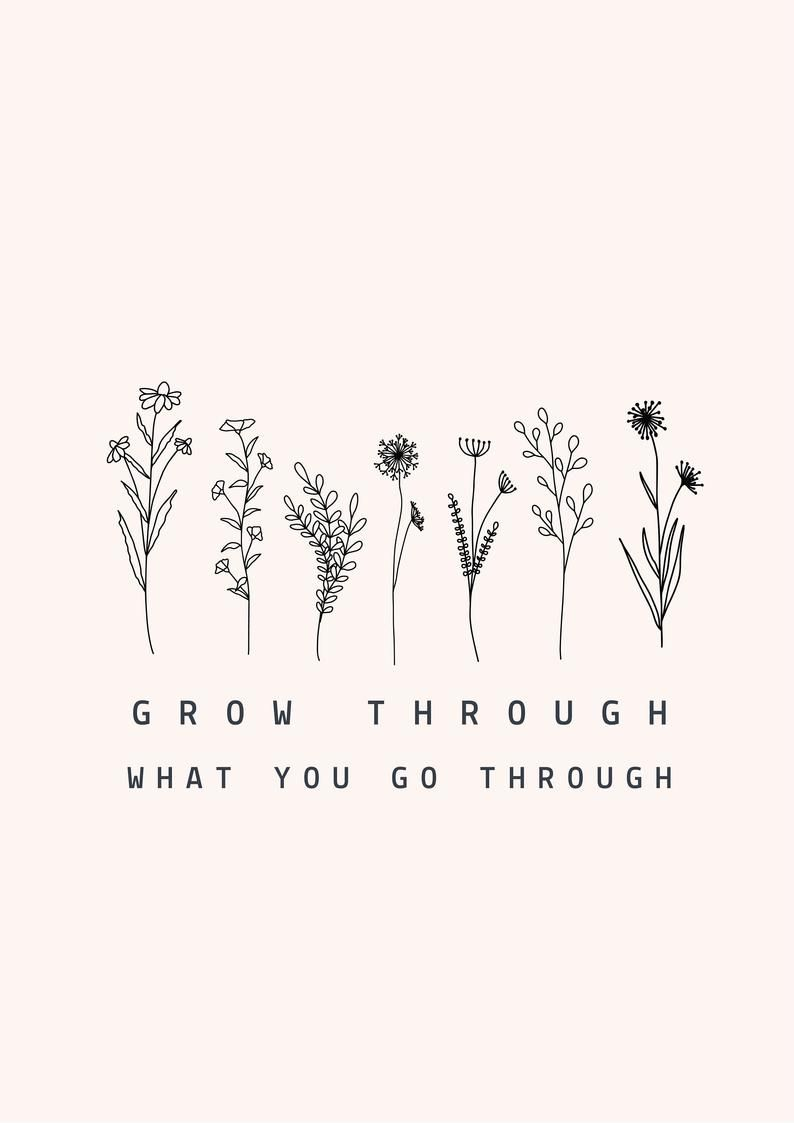 Grow Through What You Go Through Art Print | Self Love Print | Mental Health Art Print | Inspirational Art | Positive Wall Art