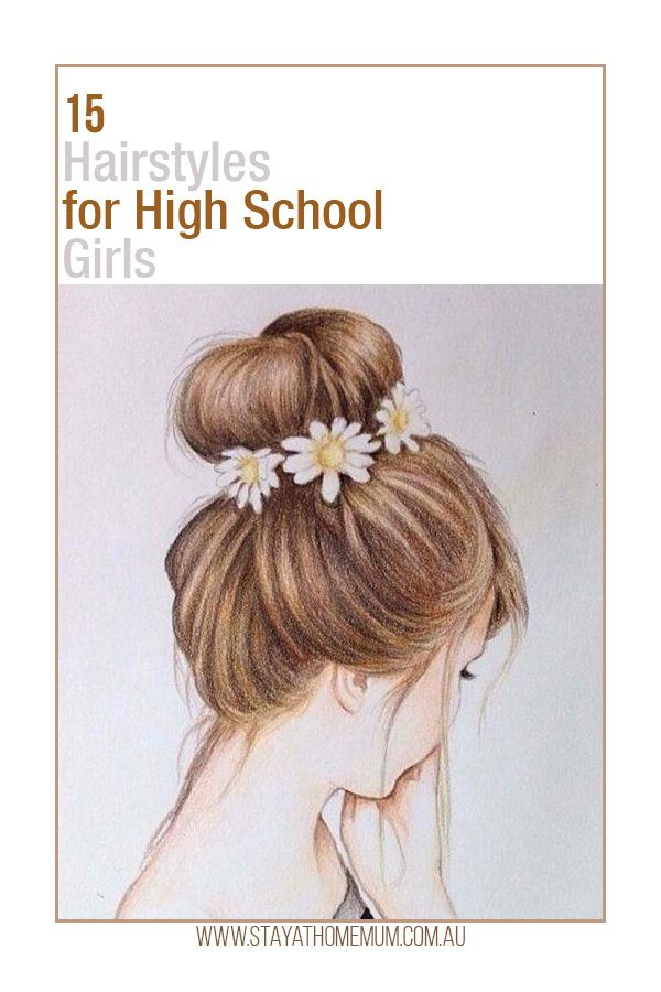 15 Hairstyles For High School Girls Stay At Home Mum High School Hairstyles Hair Styles Crazy Hair Day At School