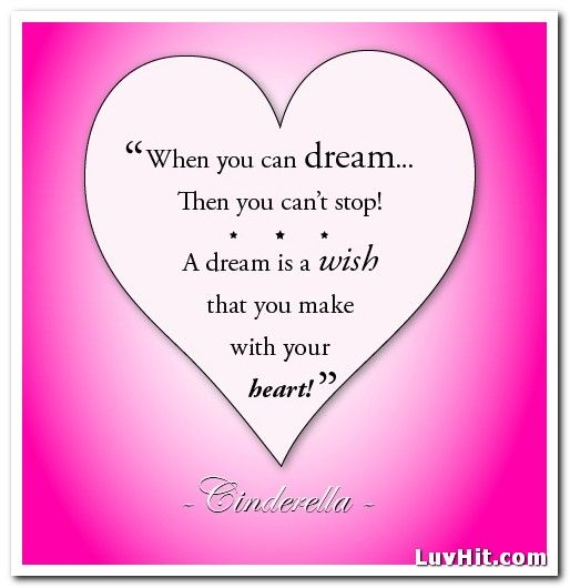 When You Can Dream Cinderella Quotes Cinderella Quotes Quotes Words