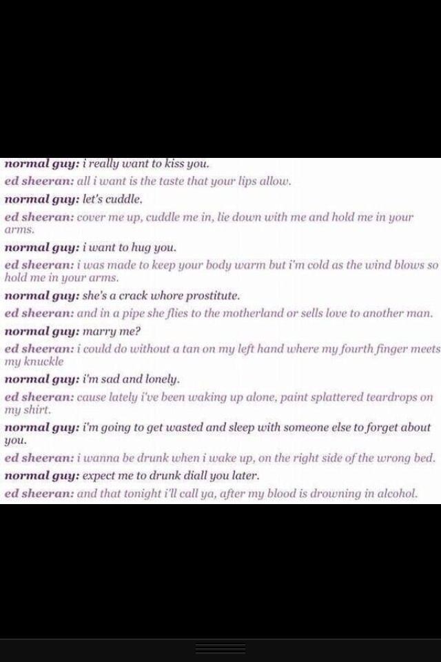 Ed Sheeran vs. Normal men