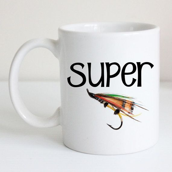 Fly Fishing Coffee Mug - Super Fly - Fishing Tea Cup, Fly ...
