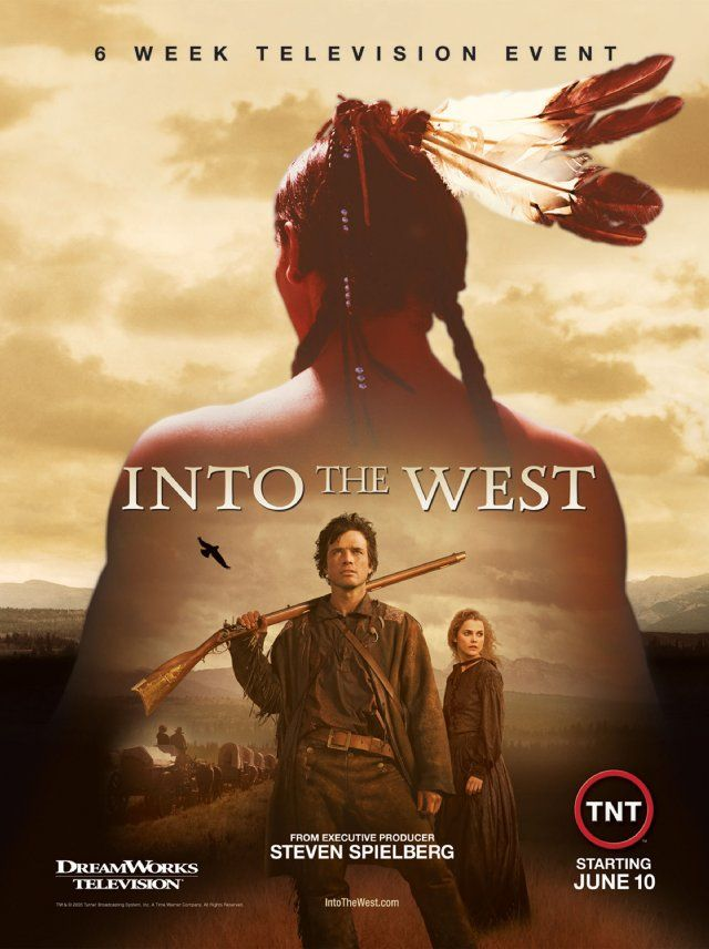 Into The West 2005 Native American Movies Cinema Movies Tv Series