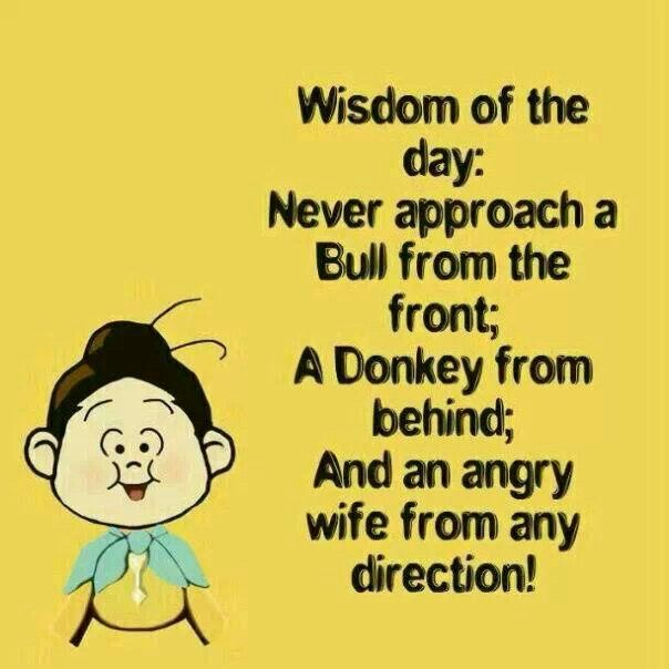 So True.. Beware Of The Angry Wife!