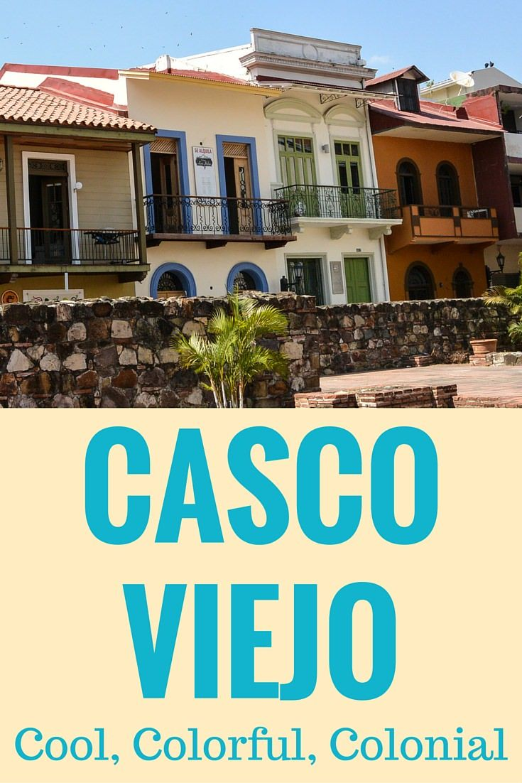 Casco Viejo Cool Colorful And Colonial Joy And Journey Latin America Travel Panama Travel America Travel