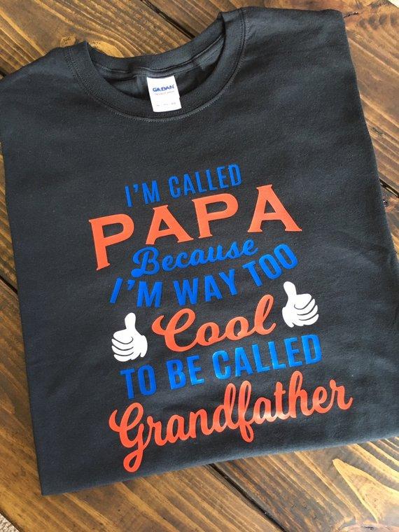 560cfbd10 I'm Called Papa T-Shirt / Grandpa Shirts / Mens Shirts / Custom Shirts /  Trendy Shir