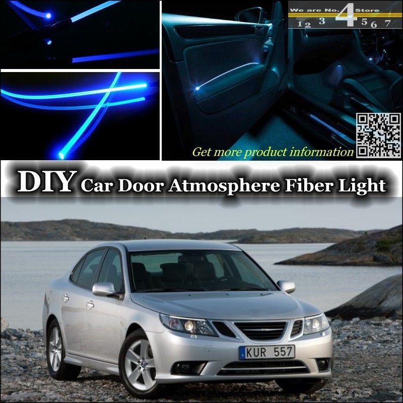 For Saab 9 3 93 Aero My14 Turbo X Interior Ambient Light Tuning Atmosphere Fiber Optic Band Lights Door Panel Illumination Car Lights Lights Ambient Lighting