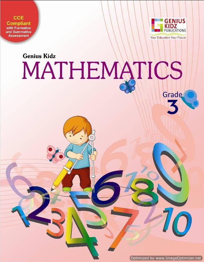 Genius Kidz Mathematics 3 book The primary purpose of maths is to ...