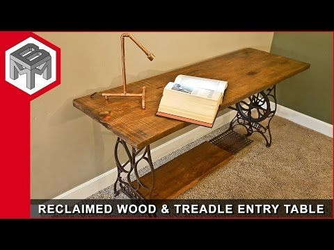 Human Powered Treadle Entry Table - Reclaimed Barn Wood - YouTube