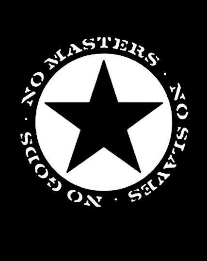 No Gods No Masters No Slaves Anarchist Industrial Workers