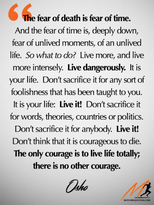 Life Life Totally Without Fear Osho Frases