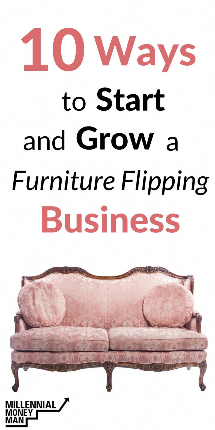 Pin By Business Walkthroughs On Starting A Home Ing Furniture Make Money Traveling Making You
