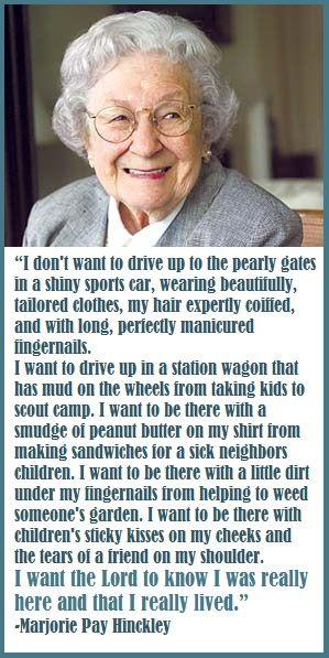 Marjorie Pay Hinckley - I LOVE her!