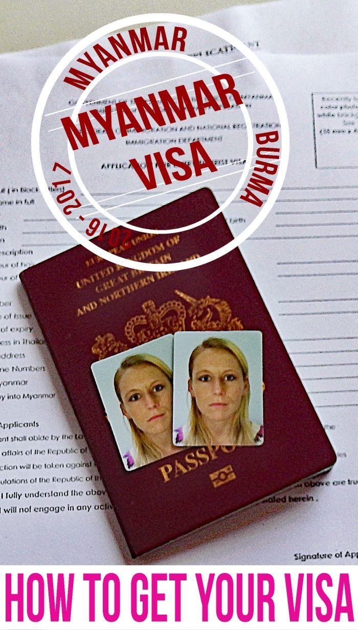 How to get a visa for Myanmar Burma Myanmar travel, Asia