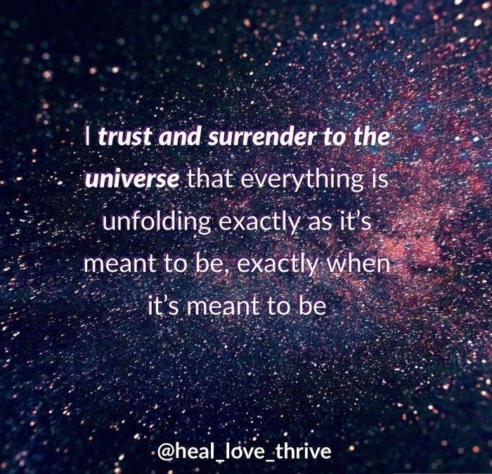 Let Go Of Control The Universe Has Your Back Surrender Quotes