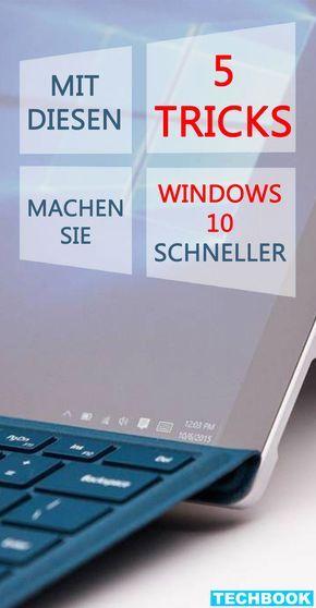 So machen Sie Windows 10 schneller!