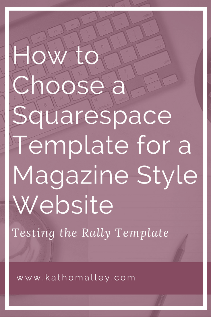 How to choose a squarespace template for a magazine style website how to choose a squarespace template for a magazine style website pronofoot35fo Gallery