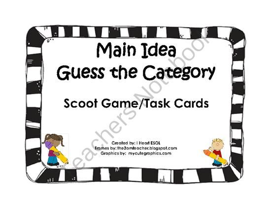 Main Idea-Guess the Category- Scoot Game/Task Cards