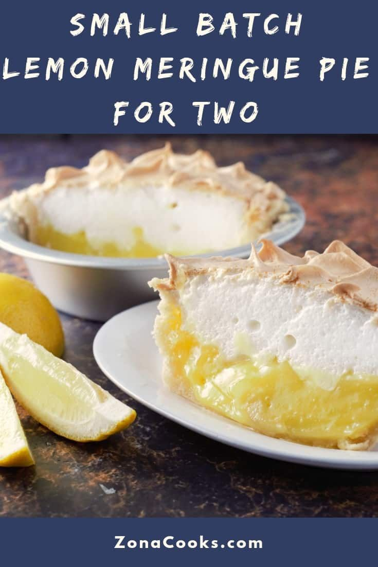 This Lemon Meringue Pie Small Batch recipe has a sweet and tart lemon filling topped with creamy lightly browned meringue in a homemade crust. This cute little delicious dessert serves 2. Plan ahead as this pie needs to cool completely before serving. #lemon #meringue #LemonMeringuePie #pie #SmallBatch #DessertForTwo #RecipesForTwo via @ZonaCooks #lemonmeringuepie