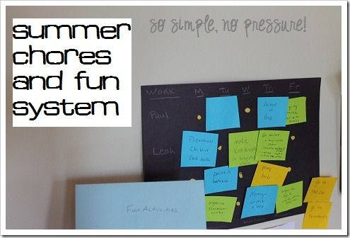 It's Not Too Late to do What You Want This Summer–a Lazy Chore/Fun Organization System