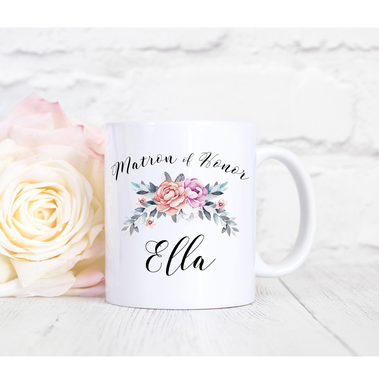 Matron Of Honor Mug Personalized Coffee Mug Custom Name Bridal