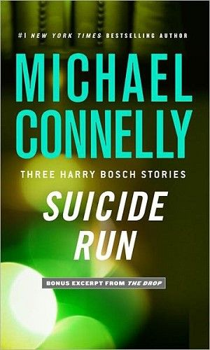 """Only .99 Cents - Suicide Run: Three Harry Bosch Stories Ebook $1 Get your copy today on your tablet, ereader, kindle, nook, smartphone.  In """"Suicide Run,"""" the apparent suicide of a beautiful young starlet turns out to be much more sinister than it seems. In """"Cielo Azul,"""" Bosch is haunted by a long-ago closed case -- the murder of a teenage girl who was never identified. As her killer sits on death row, Bosch tries one last time to get the answers he has sought for years."""