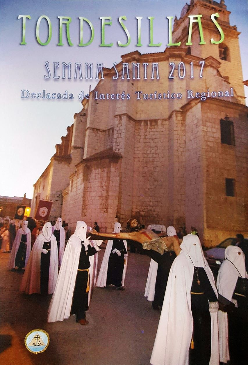 Semana Santa Localidad Tordesillas Valladolid Fecha 2017 Semana Santa Santos Catolico