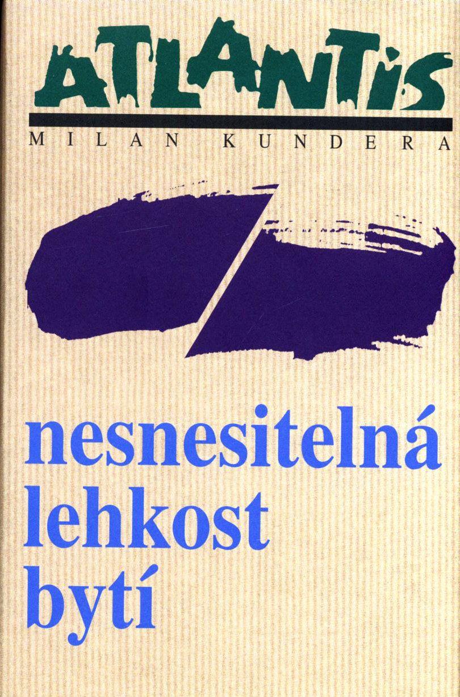L Insoutenable Legerete De L Etre Milan Kundera Milan Movie Posters Poster