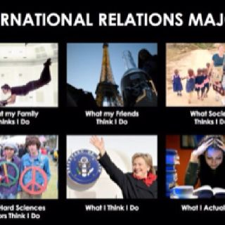 I'm not an IR major...but I can relate!