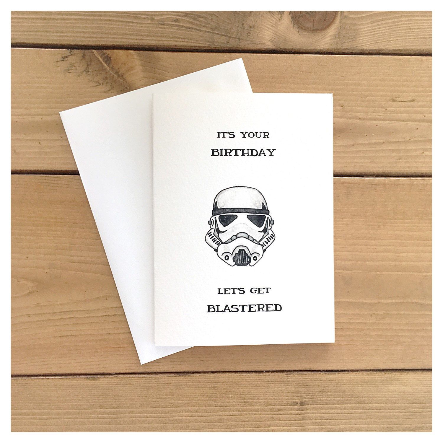 N E W Stormtrooper Greeting Card For All Your Star Wars Loving Drinking Buddies Diy Birthday Gifts For Dad Cards Etsy Mall