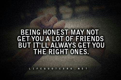 Quotes About Honesty Pindebbie Wolfe On Friends  Pinterest