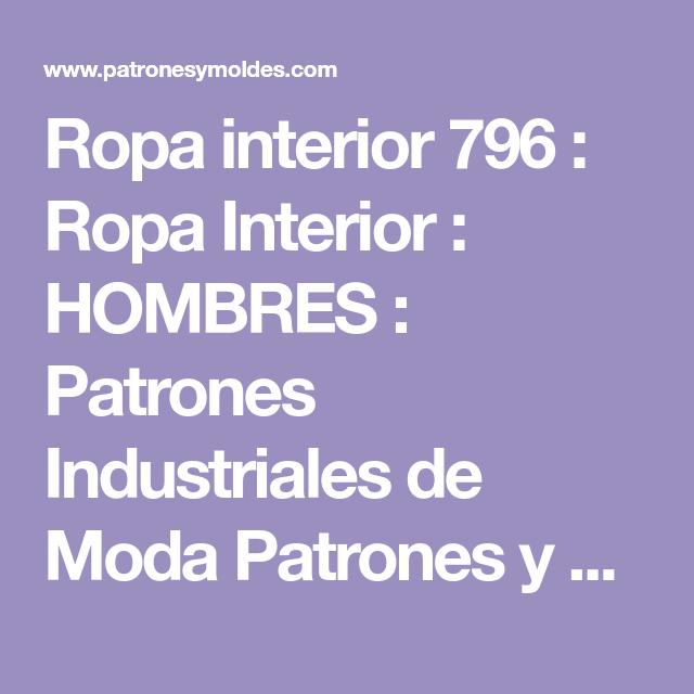 8f7f402a498f Ropa interior 796 : Ropa Interior : HOMBRES : Patrones Industriales de Moda  Patrones y moldes industriales para confecci n de moda.