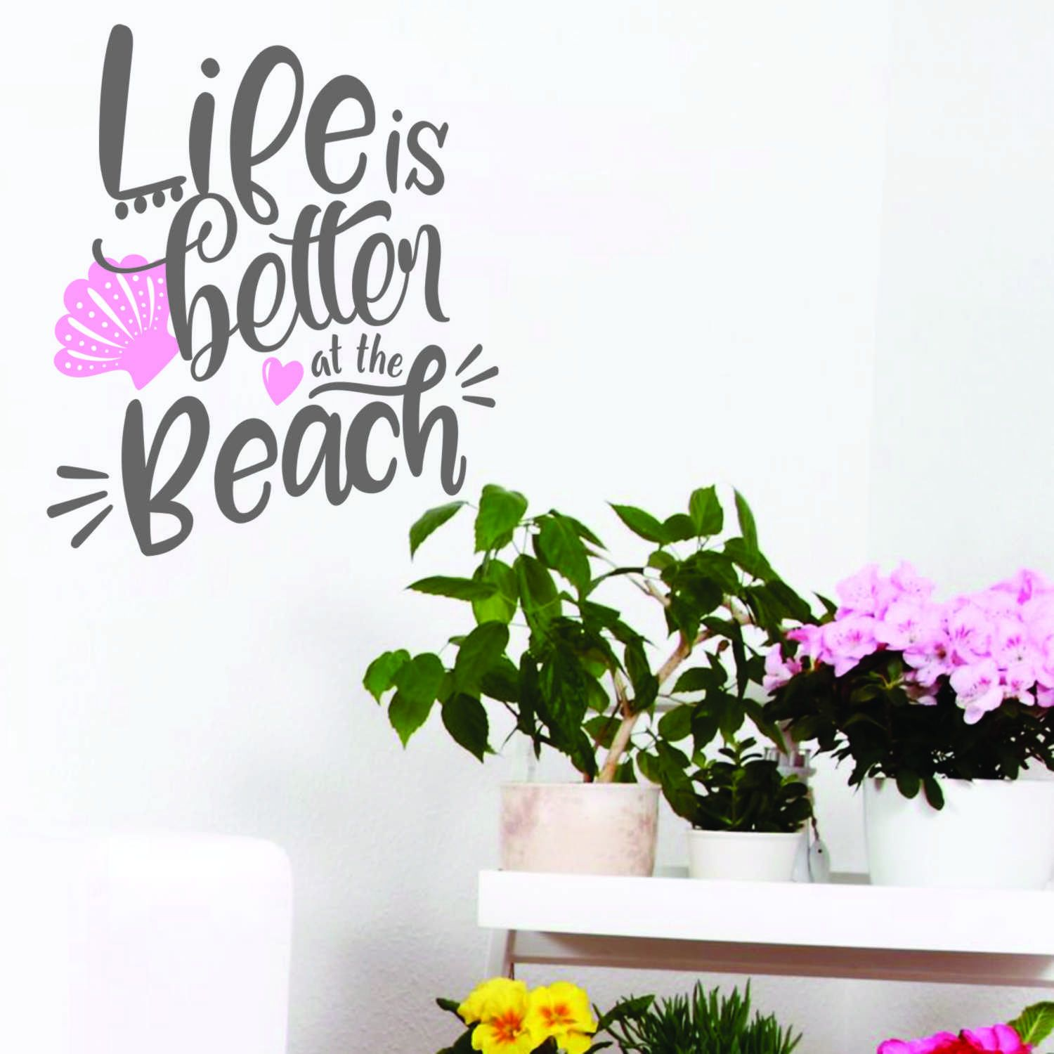 Life Is Better At The Beach Vinyl Wall Decal Sticker For Walls - Beach vinyl decals