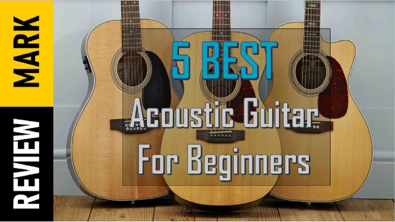 5 Best Acoustic Guitars For Beginners In 2018 2019 Reviews By Review Mark Best Acoustic Guitar Guitar Reviews Guitar For Beginners