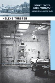 'Night Rounds' by Helene Tursten