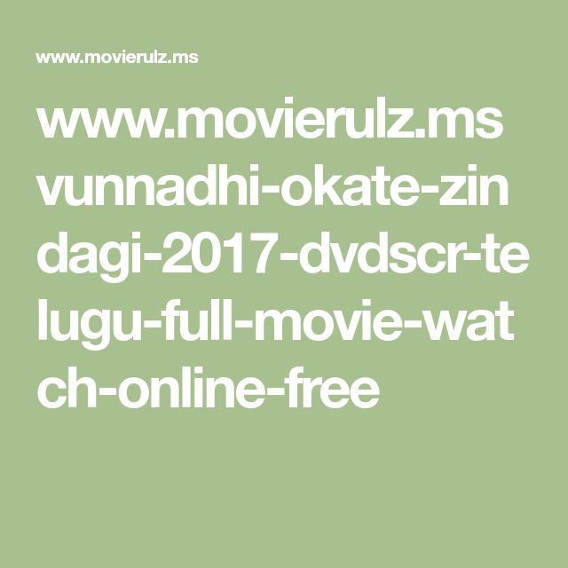 www movierulz ms vunnadhi-okate-zindagi-2017-dvdscr-telugu-full