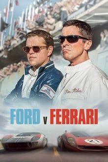 Assistir Ford Vs Ferrari Online Dublado Legendado Hd Durante A Decada De 1960 A Ford Resolve Entrar No Ramo Das