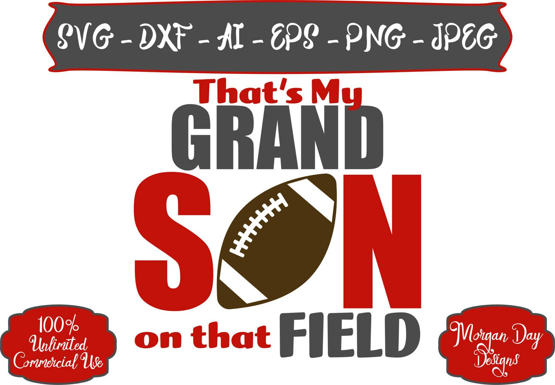 Football SVG That's My Grandson SVG Football Grandma