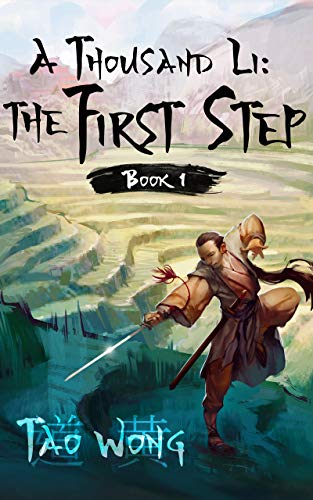 A Thousand Li: the First Step: Book 1 Of A Xianxia ...