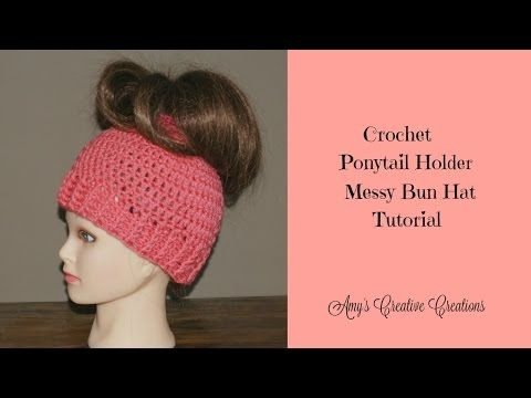 cd09444d866 Amy s Crochet Creative Creations  Crochet Elastic Ponytail Holder Messy Bun  Hat (All Sizes) with Video