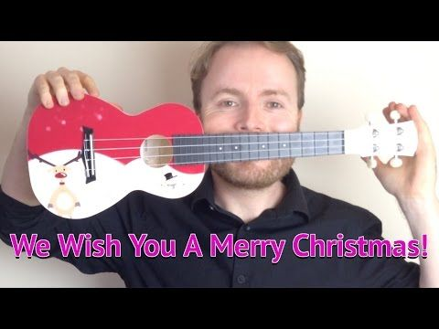 We Wish You A Merry Christmas - EASY UKULELE TUTORIAL ...