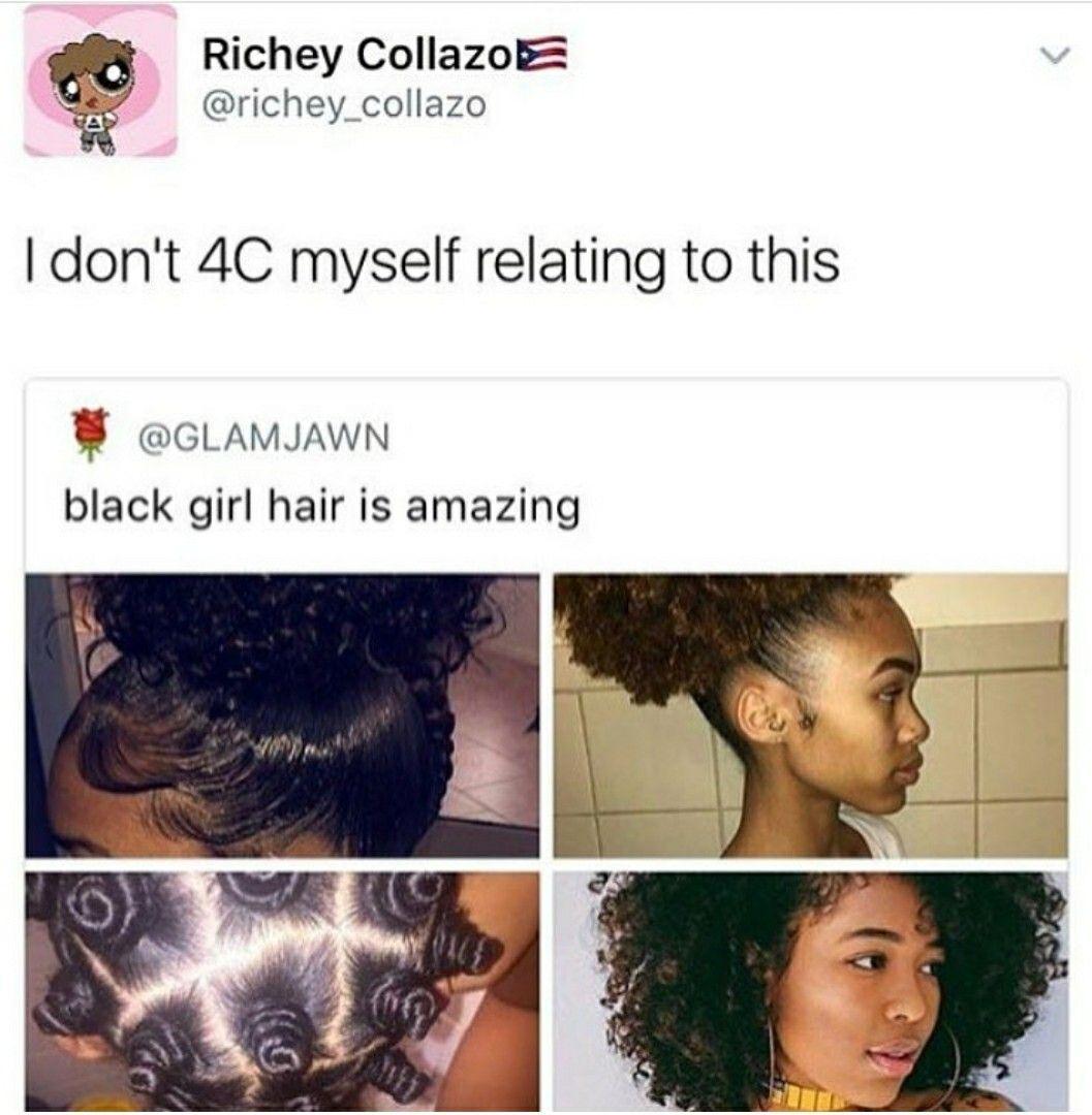 But I 4c My Hair Slaying Natural Hair Memes Hair Humor Natural