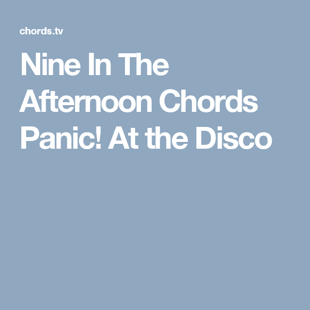 Nine In The Afternoon Chords Panic At The Disco Ukuleleguitar