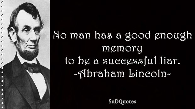 Abraham Lincoln Quotes | Abraham Lincoln Quotes On Truth And Lies Quotes About Truth And
