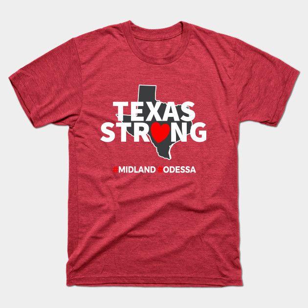 Odessa Strong Texas Strong T-Shirt