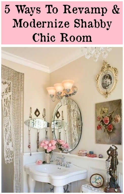 Shabby Chic Nautical Decor: Shabby To Chic: Five Ways To Revamp And Modernize Your