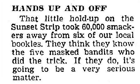 Hedda Hopper's column of 10-3-1945 about a robbery on the Sunset Strip.