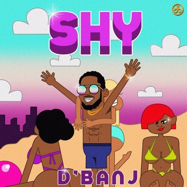 D'Banj – SHY (With Images)